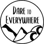 Dare To Everywhere  .